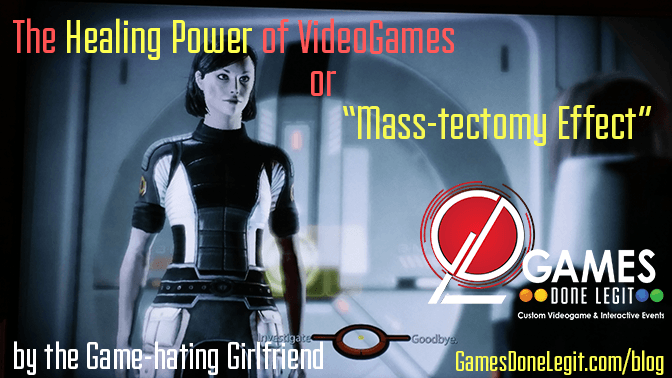 """The Healing Power of VideoGames"" or ""Mass-tectomy Effect"""