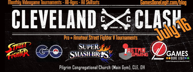 Cleveland Clash: Smash x Pokemon Go x Street Fighter – July 16