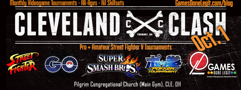 Cleveland Clash tournament Games Done Legit with Street Fighter, Super Smash Bros. Pokemon Go