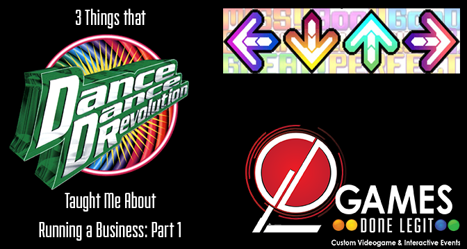 3 Things Dance Dance Revolution Taught Me About Running a Business: Part 1