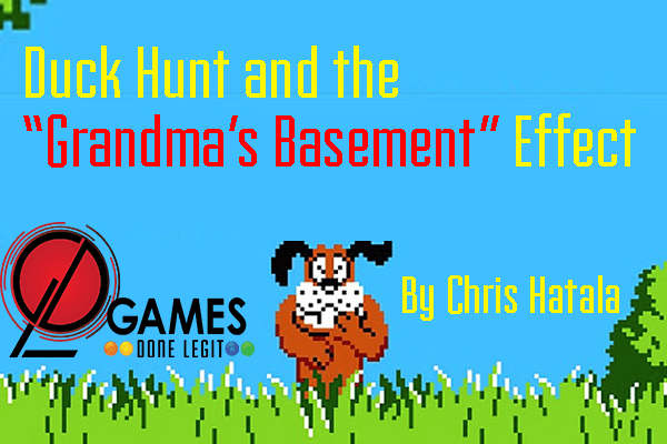 "Duck Hunt and the ""Grandma's Basement"" Effect – Games Done Legit"